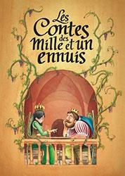les contes des mille et un ennuis